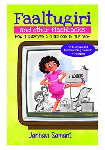 Book Review : Faaltugiri and other flashbacks - Janhavi Samant