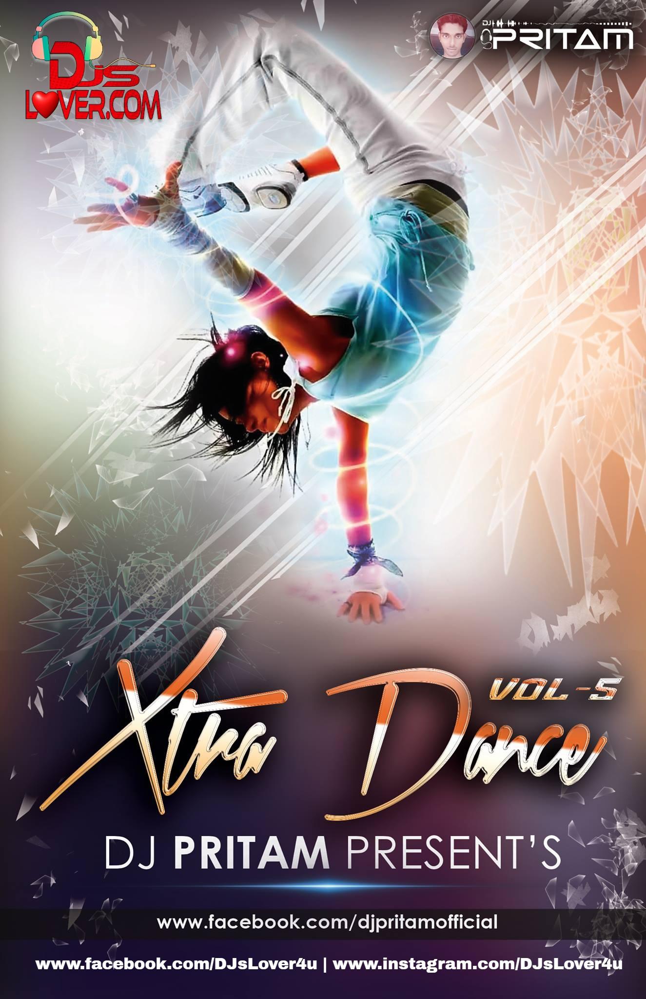 Xtra Dance Vol 5 Nonstop Remix DJ Pritam