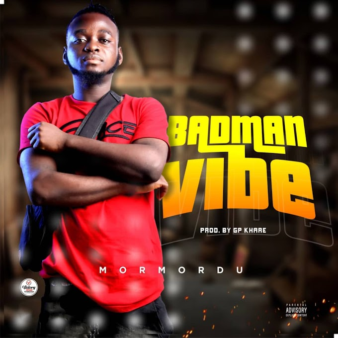 Download Mp3: Mormordu - Badman Vibe