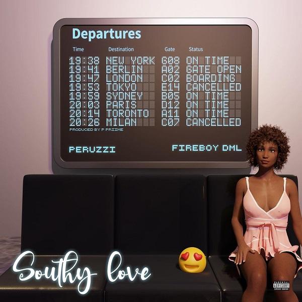 Peruzzi – Southy Love ft. Fireboy DML [Audio]