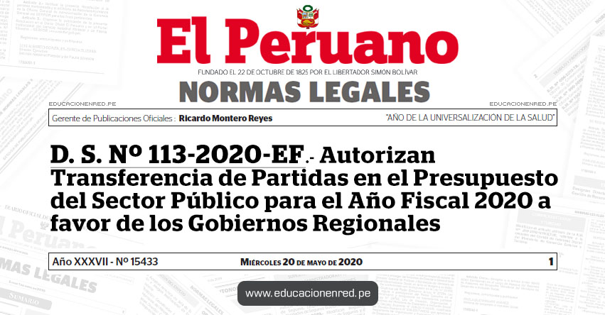 D. S. Nº 113-2020-EF.- Autorizan Transferencia de Partidas en el Presupuesto del Sector Público para el Año Fiscal 2020 a favor de los Gobiernos Regionales