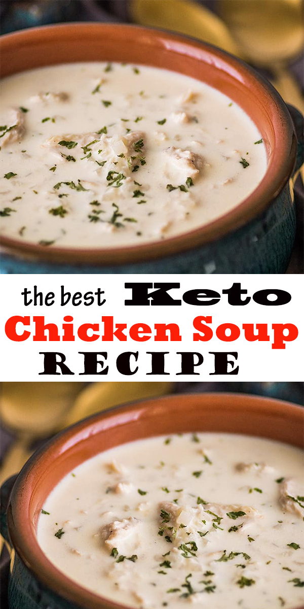 the best Keto Chicken Soup #thebest #Keto #Chicken #Soup #thebestKetoChickenSoup