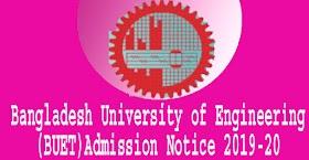 Bangladesh University of Engineering (BUET) Admission Notice 2019-20