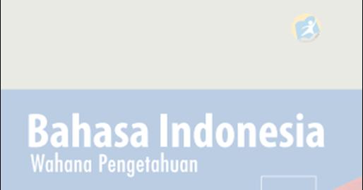 Blog Ilmu Matematika Buku Bahasa Indonesia Kelas 9 Kurikulum 2013 Oleh Yoyo Apriyanto Phone