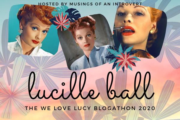 Lucille Ball 2020 Blogathon graphic