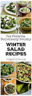 Ten Favorite Deliciously Healthy Winter Salad Recipes [found on KalynsKitchen.com]