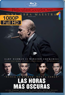Las Horas Mas Oscuras  [1080p BRrip] [Latino-Inglés] [GoogleDrive] LaChapelHD