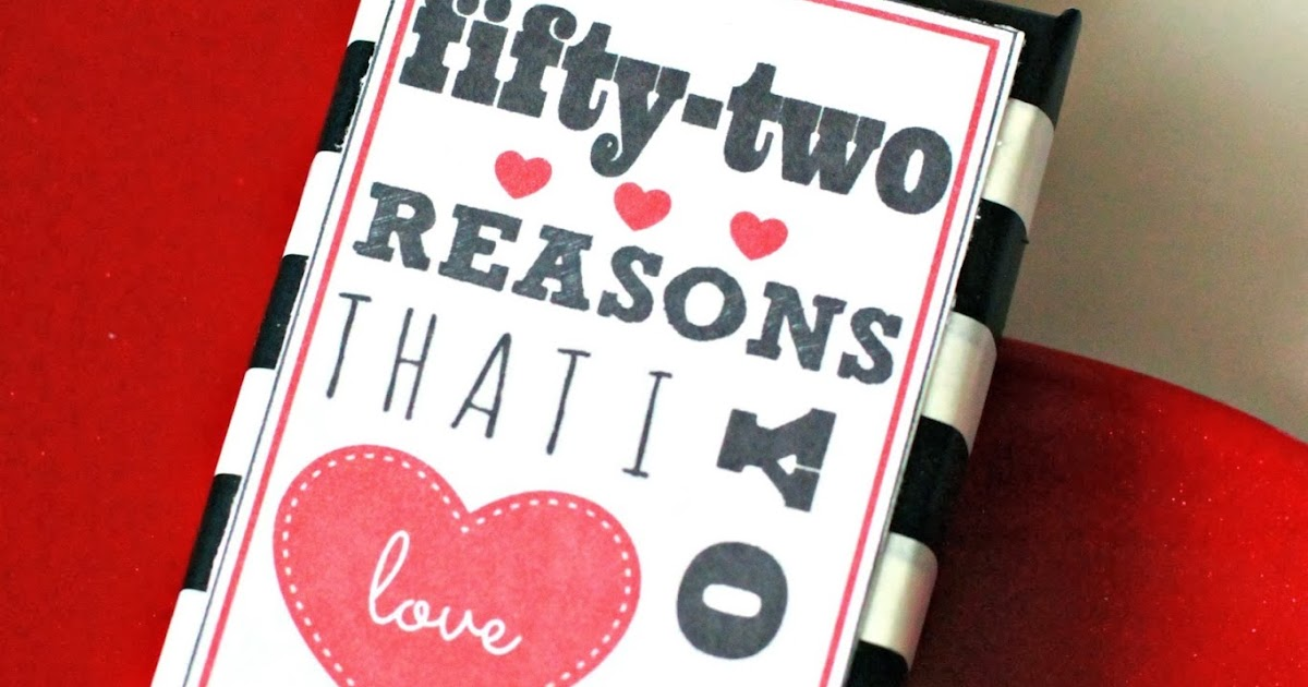Larissa Another Day 52 Reasons I Love You Printable (A Pinteresting