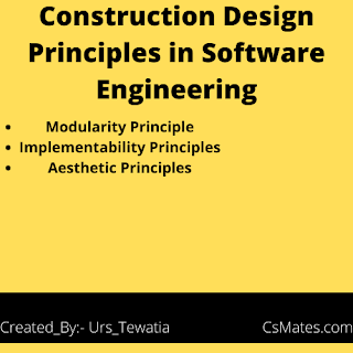 Construction design principles in software engineering