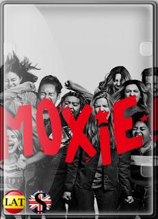 Moxie (2021) WEB-DL 1080P LATINO/ESPAÑOL/INGLES
