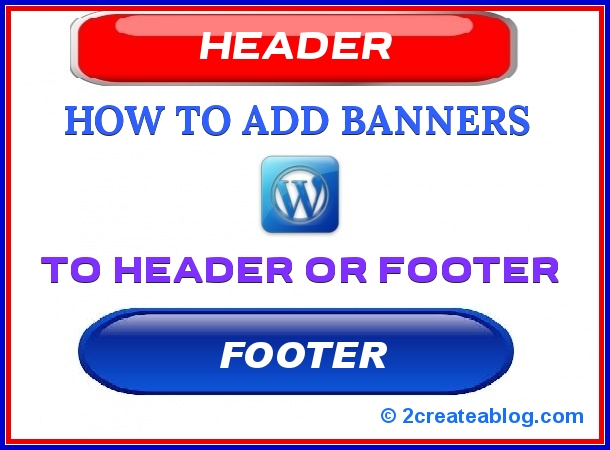 How to Add Banners to Header or Footer