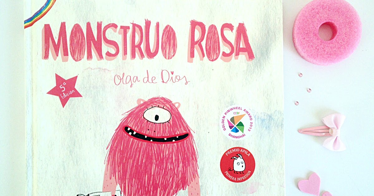 Literatura Infantil Respetuosa Reseña Del álbum Monstruo Rosa