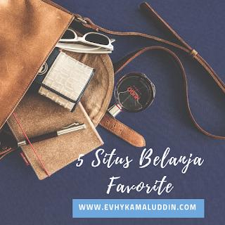 5 Situs Belanja Favorite ala Evhy Catatan Evhy