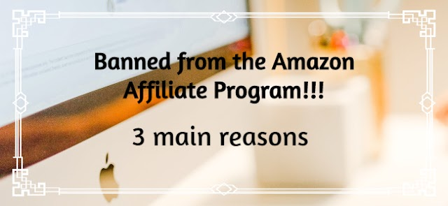 Banned from the Amazon Affiliate Program   3 main reasons