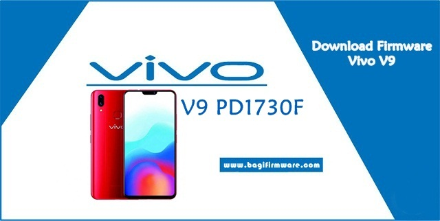 Download Firmware Vivo V9 PD1730F Flash File (QFIL)