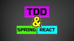 test-driven-web-application-development-with-spring-react