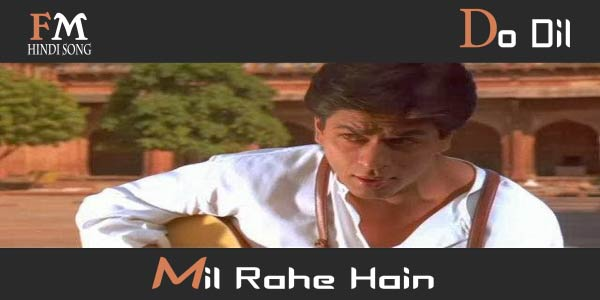 Do-Dil-Mil-Rahe-Hain
