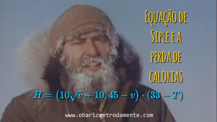 A equação de Siple a a perda de calorias