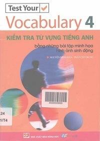 Kiểm Tra Từ Vựng Tiếng Anh Tập 4 - Nguyễn Minh Hân