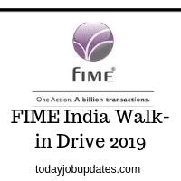 FIME India Walk-in Drive 2019