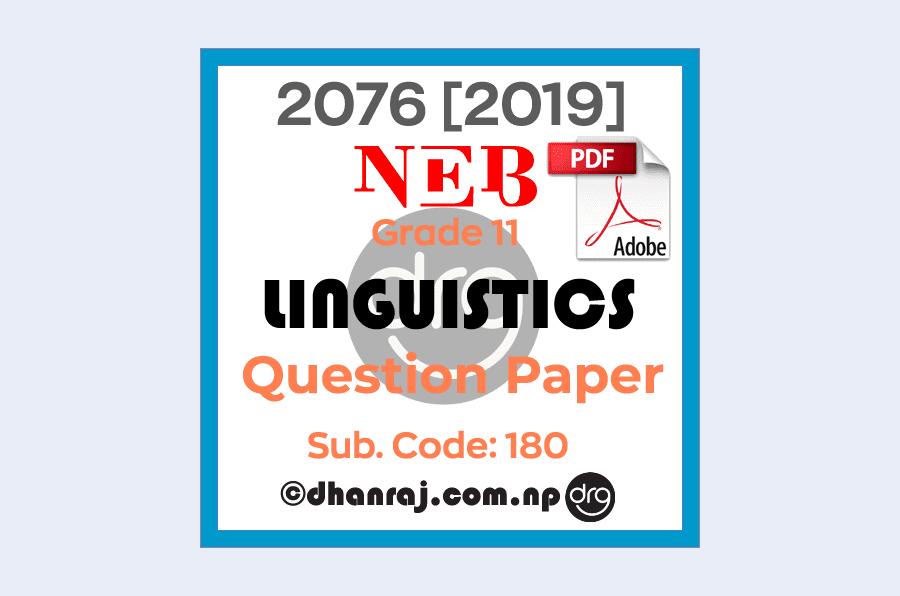 Linguistics-Grade-11-XI-Question-Paper-2076-2019-Subject-Code-180-NEB