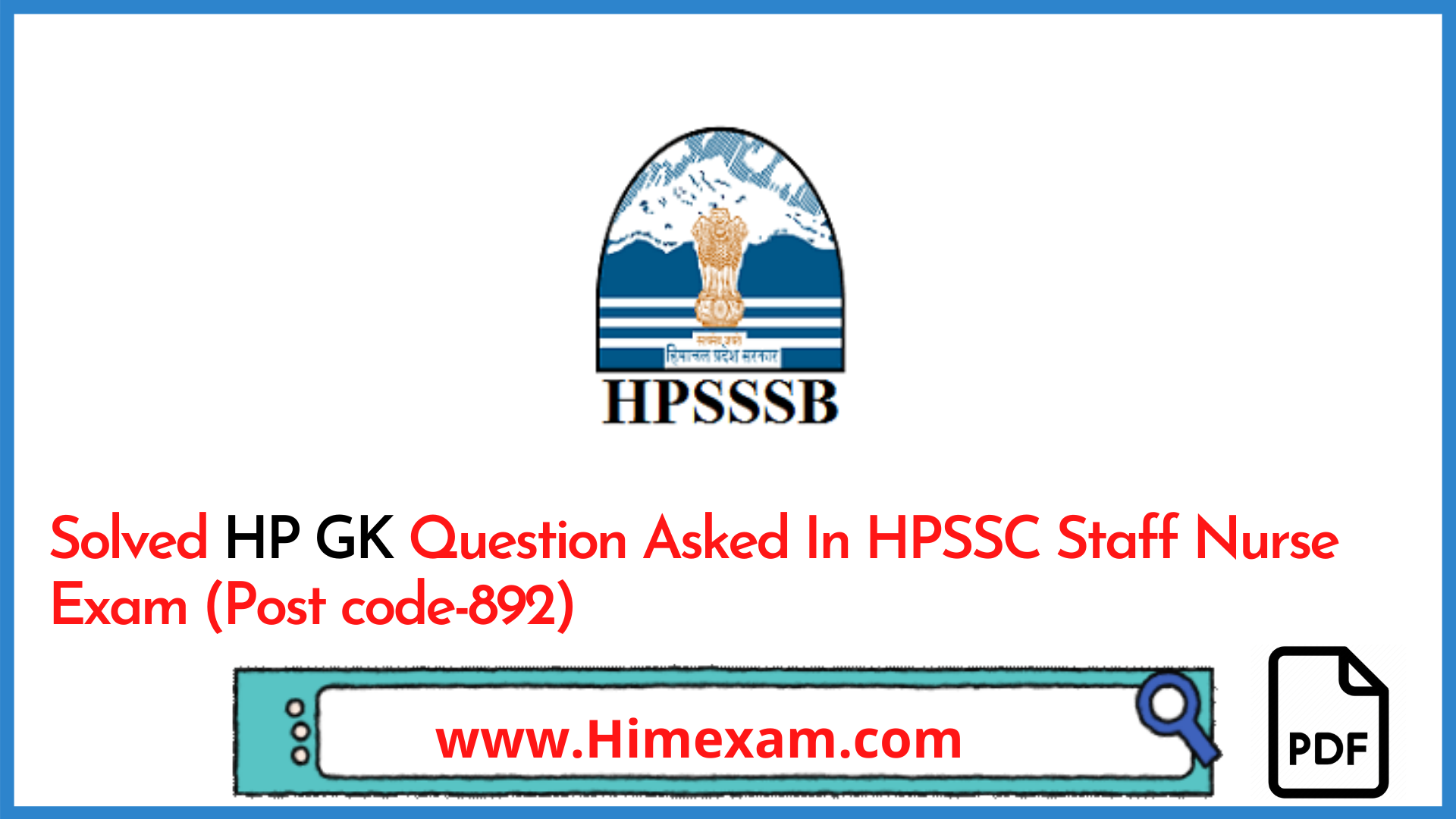 Solved HP GK Question Asked In HPSSC Staff Nurse Exam (Post code-892)