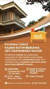 Perubahan Jadwal Kajian Rutin Bersama Ustadz Muhammad Wujud Hafidzahulloh