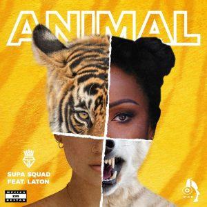 Supa Squad - Animal (feat. Laton)