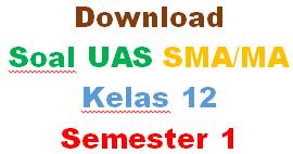 Soal UAS Matematika Kelas 12 SMA Semester 1