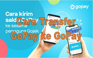 Cara Transfer GoPay ke GoPay