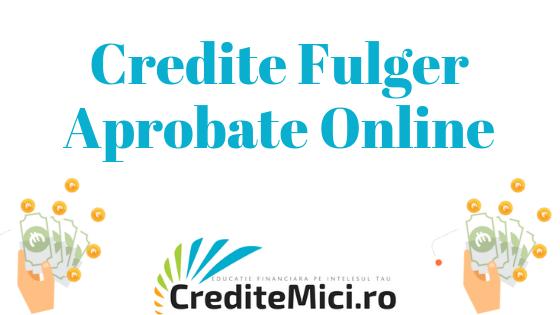 Credite fulger aprobat pe loc online
