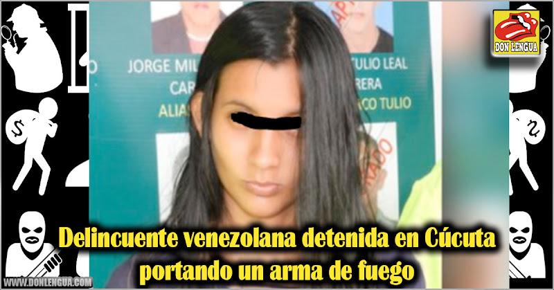 Delincuente venezolana detenida en Cúcuta portando un arma de fuego