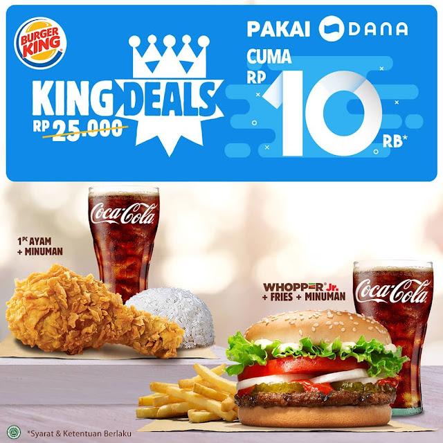 #BurgerKing - #Promo King Deals Pakai Dana Hanya 10K ( 16 - 29 Sept 2019)