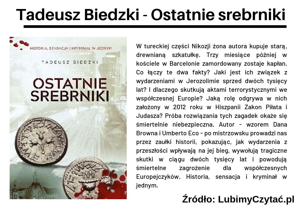 Tadeusz Biedzki - Ostatnie srebrniki, Cykl książkowy, Marzenie Literackie