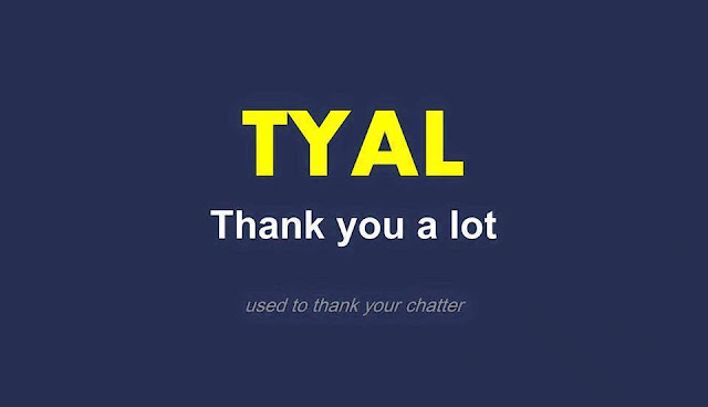 TYAL thank you a lot