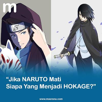 Boruto: Setelah Naruto Mati Siapa Yang Menjadi Hokage?