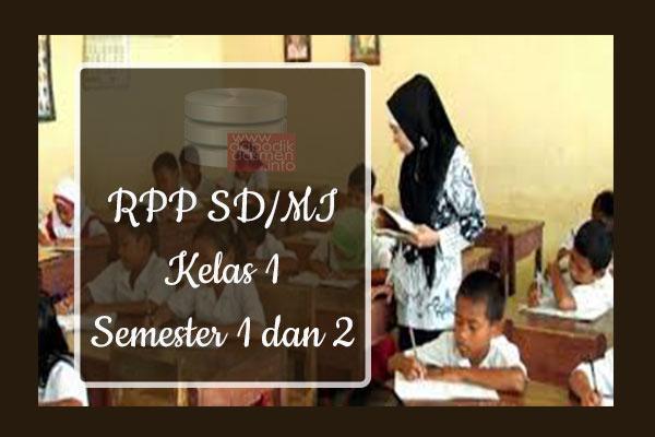 RPP Tematik SD/MI Kelas 1 Semester 1, Download RPP Kelas 1 Semester 1 Kurikulum 2013 SD/MI Revisi Terbaru, RPP Silabus Tematik Kelas 1