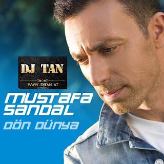 Mustafa Sandal - Dön Dünya DJTAN REMIX