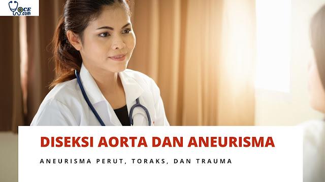 Memahami Diseksi Aorta dan Aneurisma - Aneurisma Perut, Toraks, dan Trauma