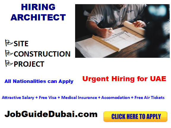 FREE VISA Architect jobs in Dubai with best and Group companies with attractive salary and benefits in UAE