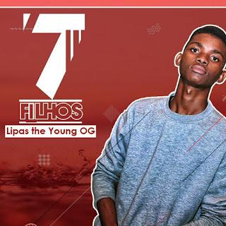 Lipas The Young Og - King Tsira Feat. Cassula