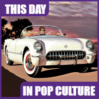 "The Chevy Corvette's ""birthday"" is June 30, 1953."