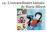 14- L'extraordinaire histoire de Maria Slibert