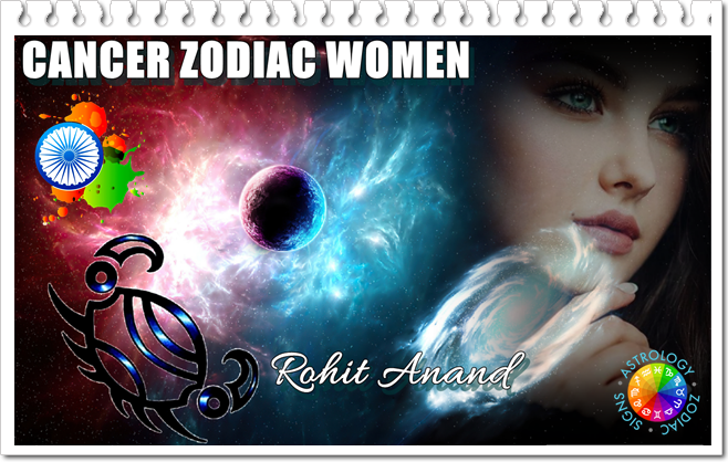 Cancer Woman Zodiac Sign Personality Love Compatibility of Karka Rashi In Vedic Astrology