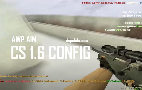 Counter Strike 1.6 Cri Cfg AWP Aim Hilesi Hızlı Dürbün Açmalı