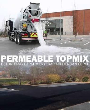 Permeable Topmix Beton berpori yang dapat menyerap air dengan cepat