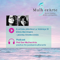https://anchor.fm/podsermulherarte/episodes/Lu-Valena-l-Chris-Herrmann---poema-Anoitecendo-edgig5?fbclid=IwAR1hPOisKpz11gVb6bFpurtSPmTqcmkUbH_CzegNm2Mm245M1JQTe-qZ9vo