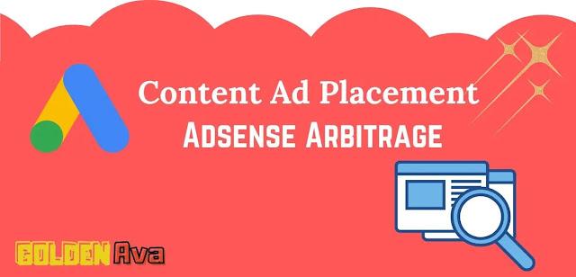 Content Ad Placement - Adsense Arbitrage