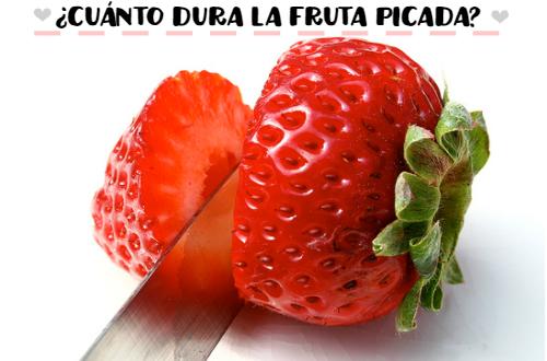 Cuánto dura la fruta picada