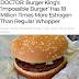O 'Burger impossível' tem 18 milhões de vezes mais estrogênio do que o comum